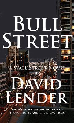 Bull Street By Lender, David